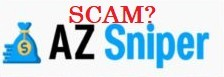 This image is a graphic with the text that says Is AZ Sniper a scam