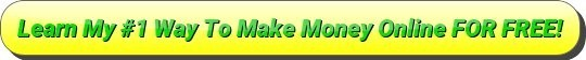 my number 1 way to make money online for free