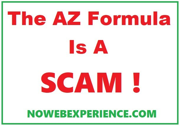 The findings of this review is that The AZ Formula is a scam
