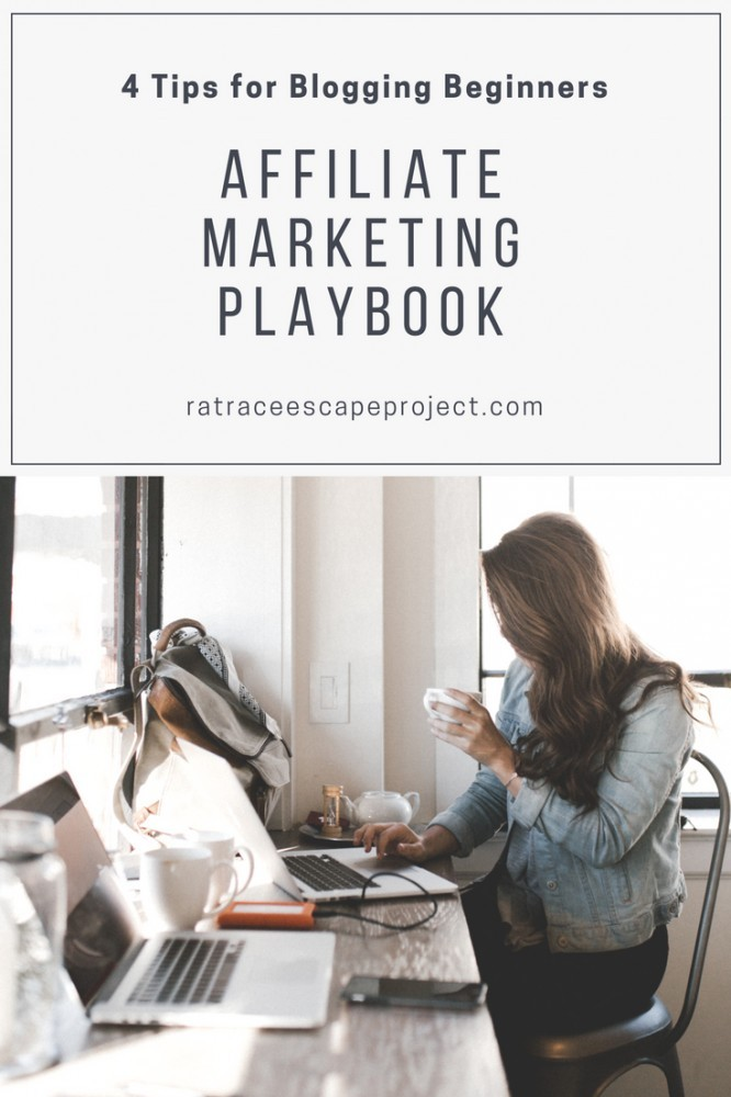 Affiliate Marketing Playbook: 4 Tips for Blogging Beginners