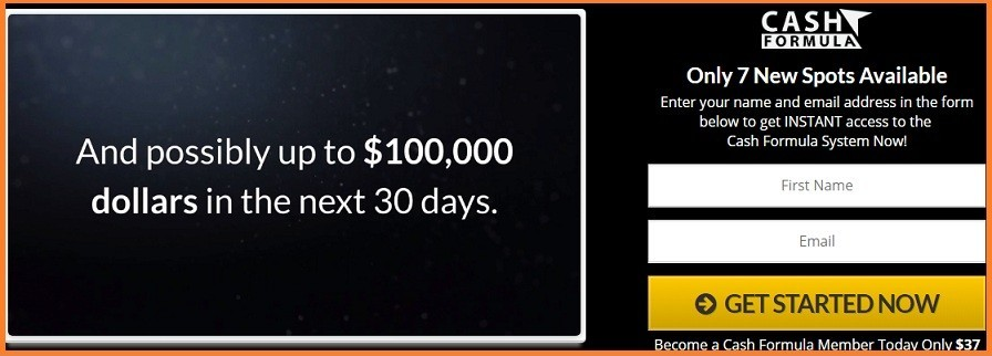 cash formula claiming you can earn $100,000 in the next 30 days