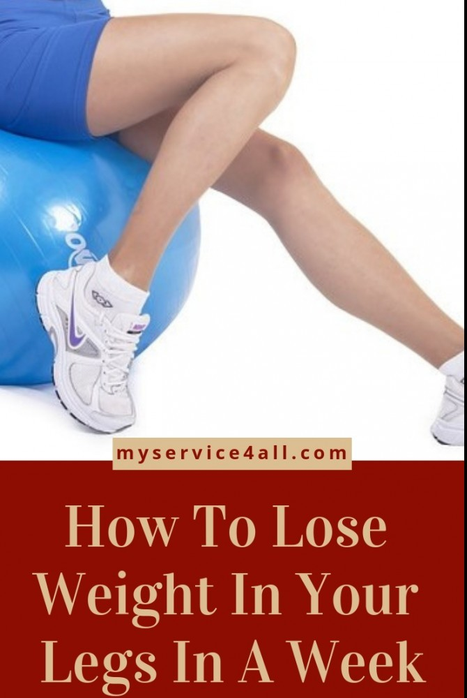 How to Lose Weight In Your Legs