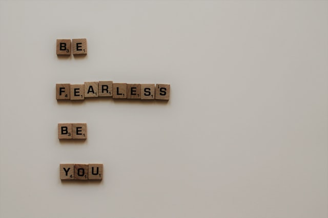 Forget in Order to Remember -- Be Fearless Be You
