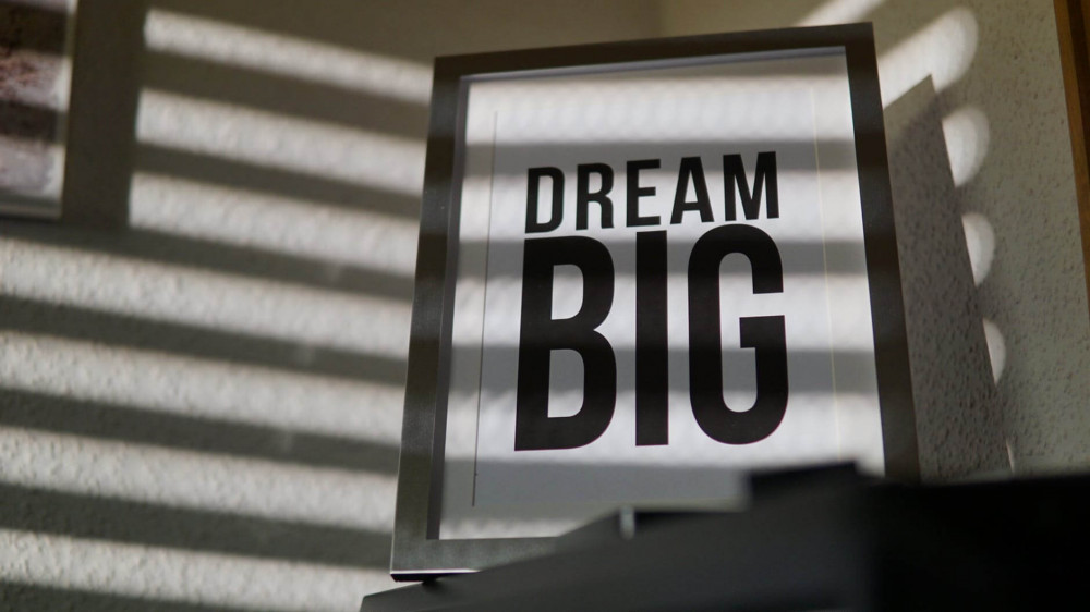 In Dreams of Success -- Dream Big