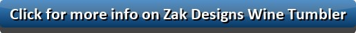 Click for more info on Zak Designs Wine Tumbler