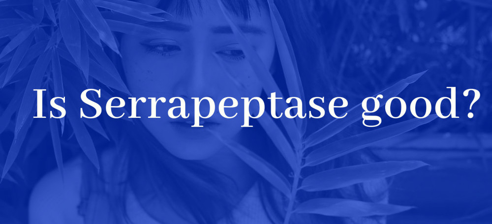 Is Serrapeptase good?
