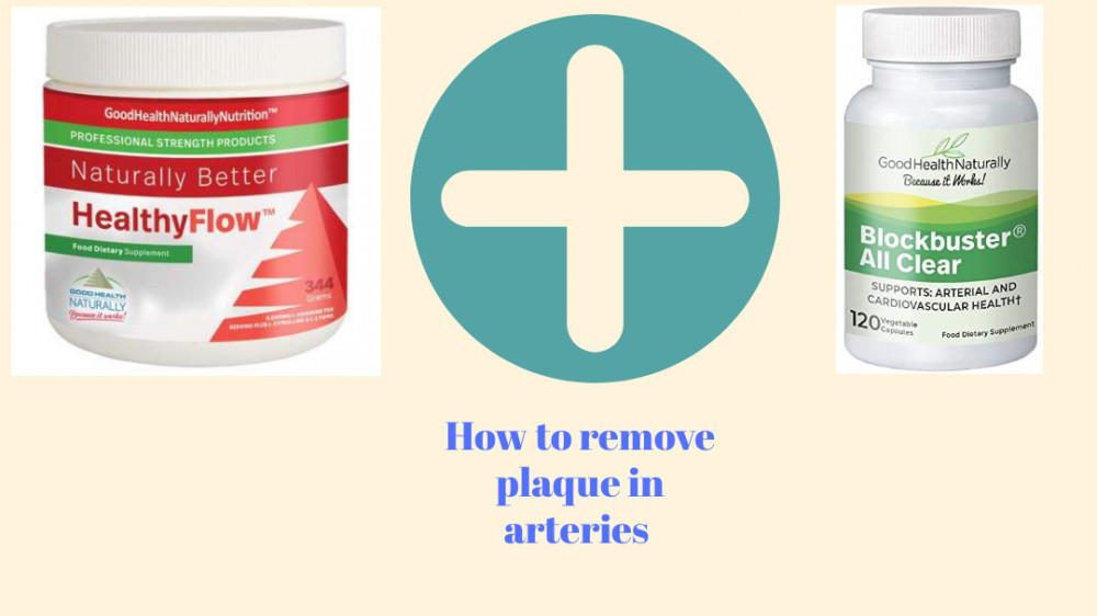 How do you remove plaque in arteries