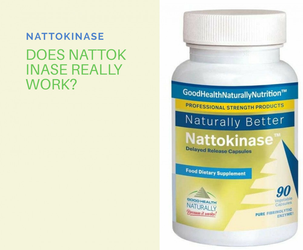 Does Nattokinase really work