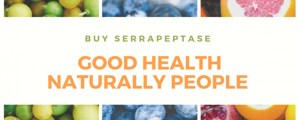 Buy Serrapeptase good health naturally