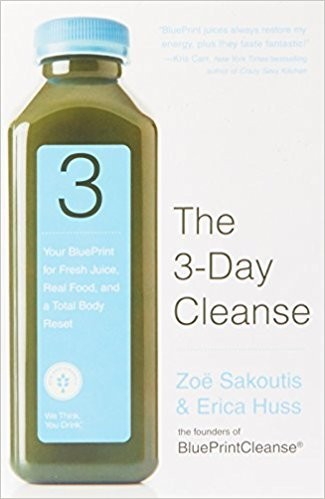 Best detox cleanses supercharge your life paperback book the 3 day cleanse your blueprint for fresh juice real food and a total body reset 1360 malvernweather Image collections