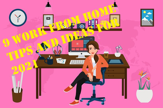 work from home tips and ideas