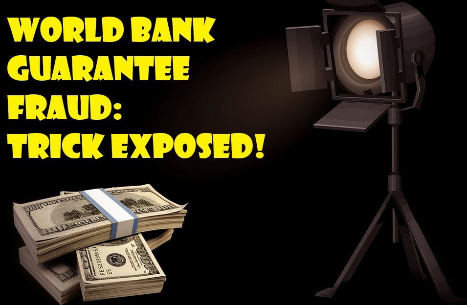 World Bank Guaranee Fraud Trick Exposed