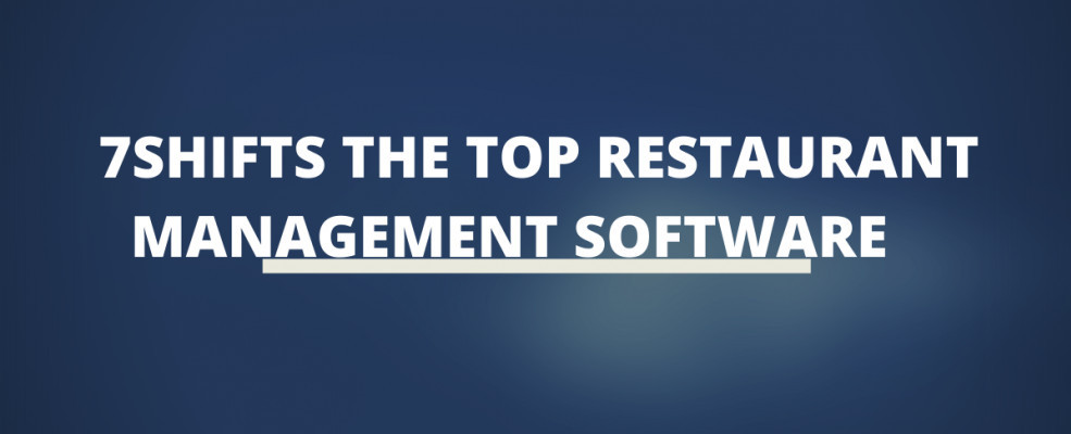 7shifts The Top Restaurant Management Software