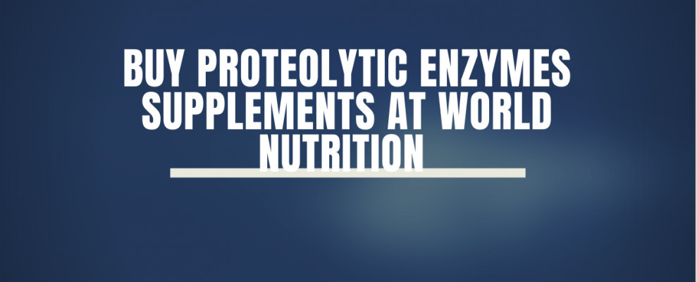 Buy Proteolytic Enzymes Supplements At World Nutrition