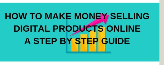 how to make money selling digital products online