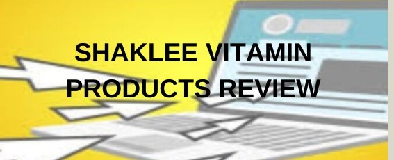 Shaklee vitamin products review