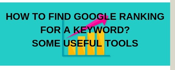 How To Find Google Ranking For A Keyword