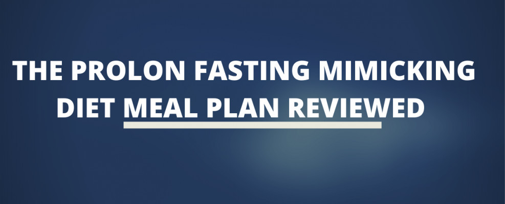 The ProLon Fasting Mimicking Diet Meal Plan Reviewed