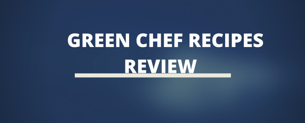 Green Chef Recipes Review