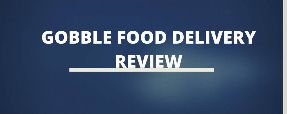 Gobble food delivery review