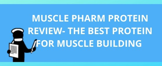 Muscle Pharm Protein Review