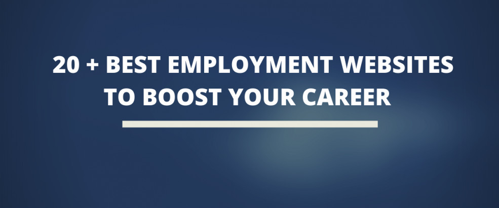 20+ Best Employment Websites To Boost Your Career