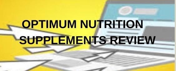 Optimum Nutrition supplements review