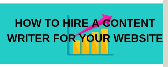 how to hire a content writer for your website