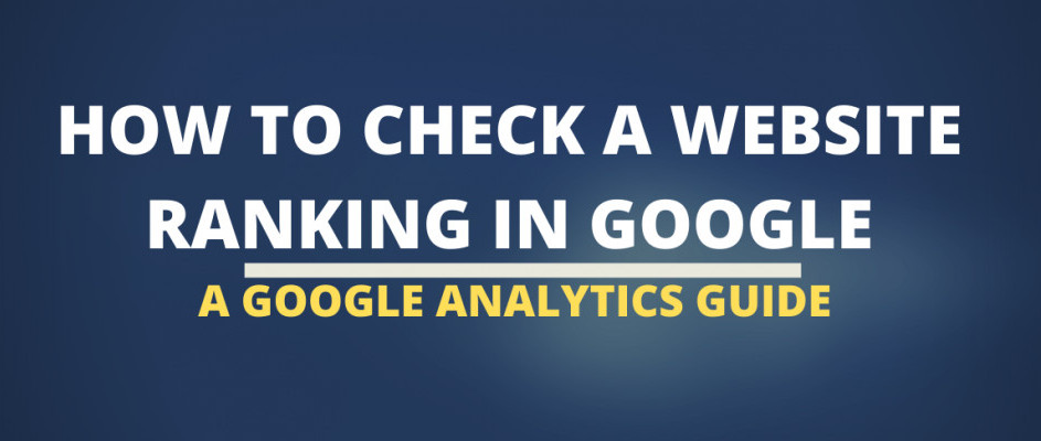 how to check a website ranking In Google