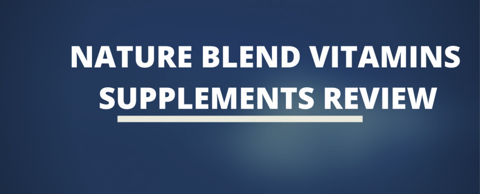 Nature Blend Vitamins supplement review