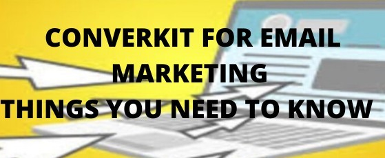 Convertkit For Email Marketing