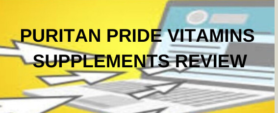 Puritan Pride Vitamins Supplements Review