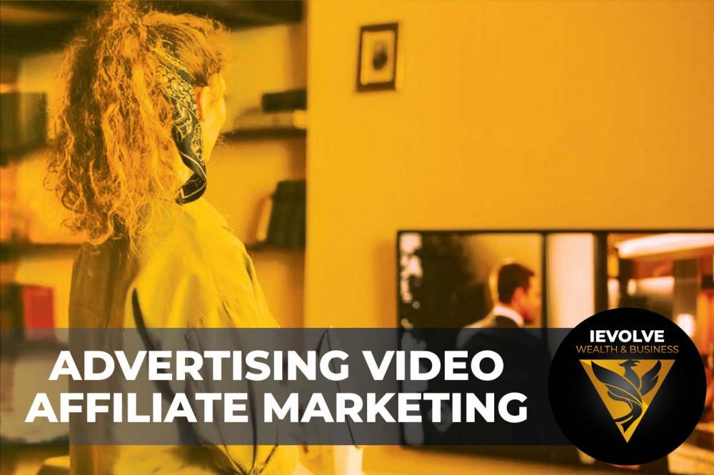 Advertising Video Affiliate Marketing