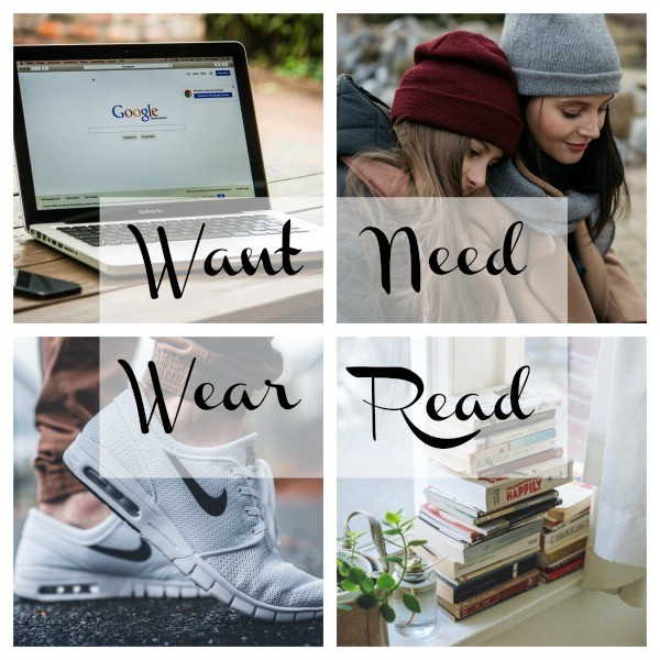 Want-Need-Wear-Read