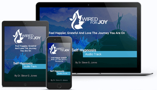 Wired For Joy Self Hypnosis Track - Dream Life Mastery