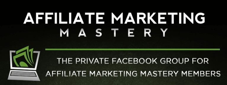 Affiliate Marketing Mastery Scam - Private Facebook Group