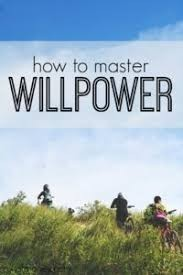 how to master willpower. Quote
