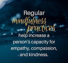 Regular mindfulness practices