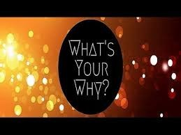 Whats is your WHY