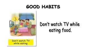 Don't watch tv while eating food