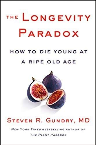 dr gundry longevity paradox