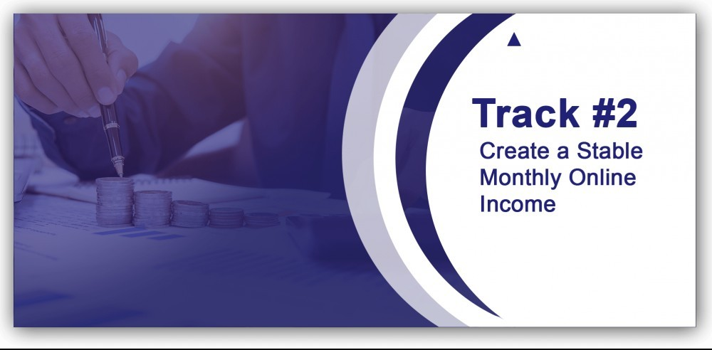 create a stable monthly income