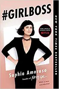Sophia Amoruso Girl Boss