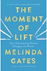 Melinda Gates The Moment of Lift