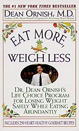 Eat More Weigh Less Dr Ornish