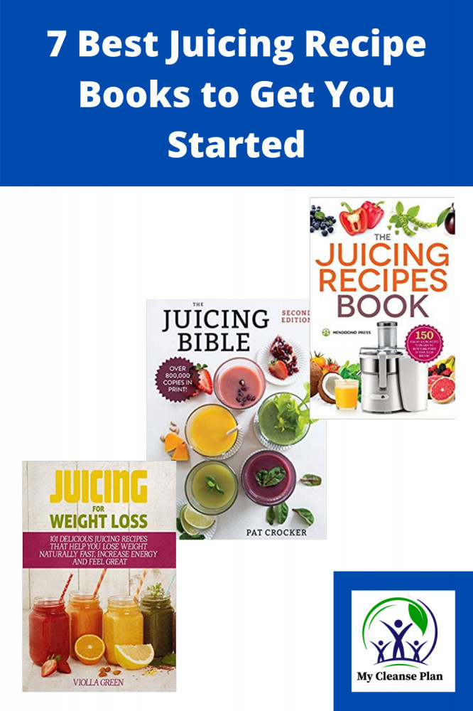 7 Best Juicing Books To Get Started With