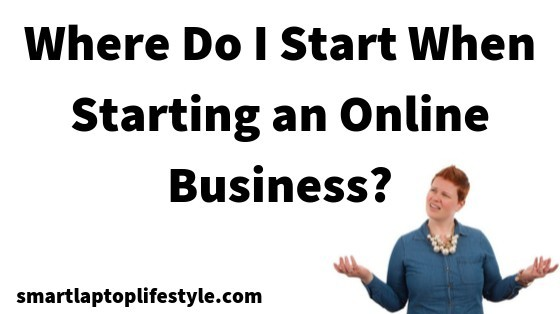 Where do I start when starting a business?