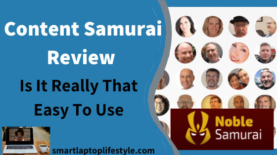 Content Samurai Review (Is It Really That Easy To Use)
