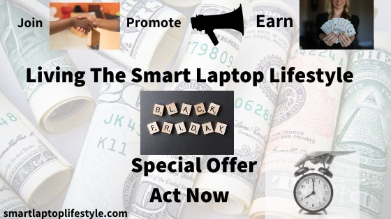 Living The Smart Laptop Lifestyle Black Friday Special Offer | Act Now