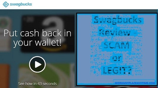 workanyplaceanytime - Swagbucks